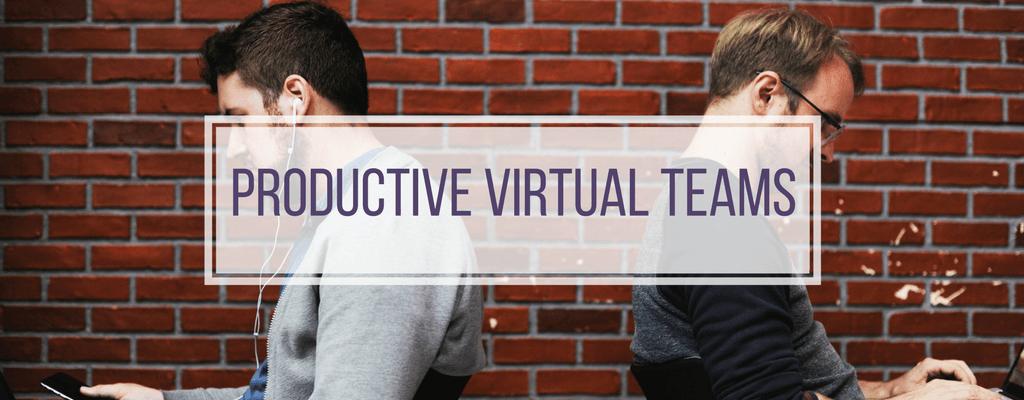 Build a Productive Virtual Team