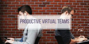 Productive virtual team
