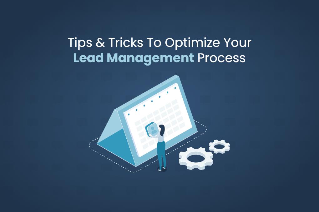 Optimize your lead management process