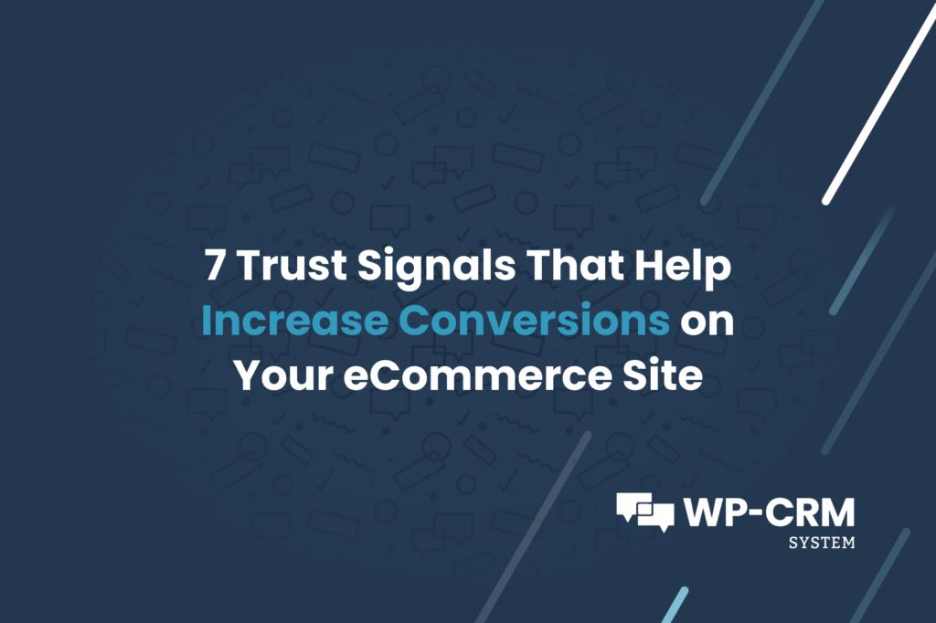 7 Trust Signals wp-crm