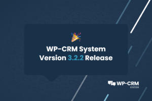 WP-CRM System Version 3.2.2 Release