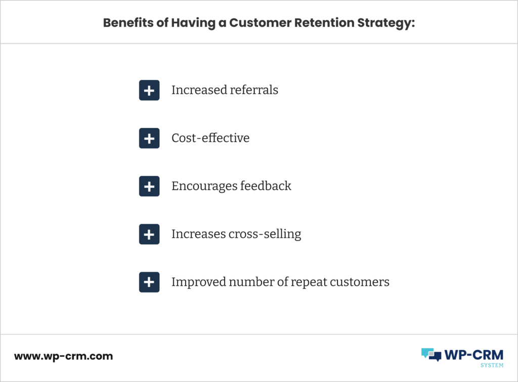 Benefits of Having a Customer Retention Strategy