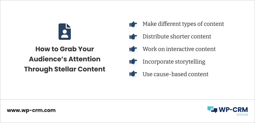 How to Grab Your Audience's Attention Through Stellar Content
