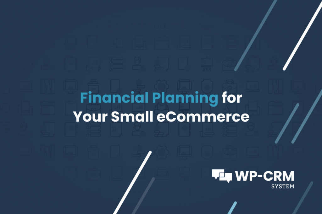 Financial Planning for Your Small eCommerce